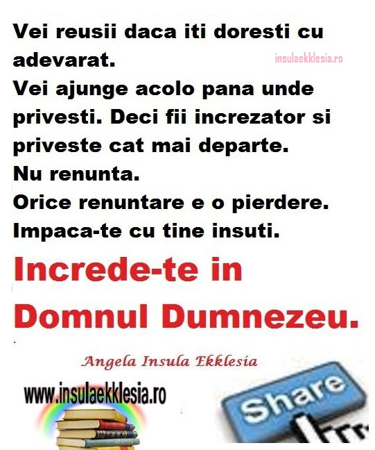 increde-te in Domnul