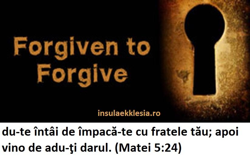 -iertare,forgiveness-,forgiven-to-forgive