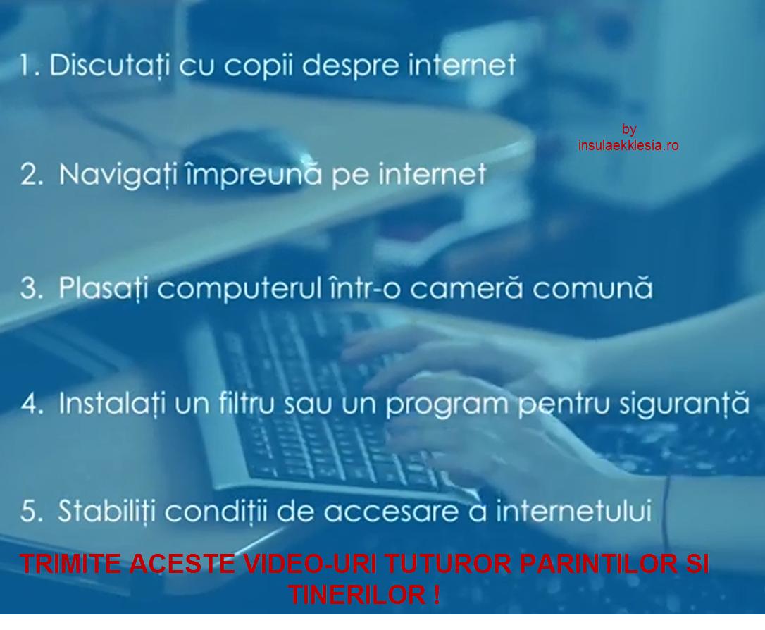 Internetul poate fi un loc periculos (video-uri informative)-special pentru tineri!