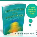 Cuvinte de aur pentru suflete de aur-o carte noua