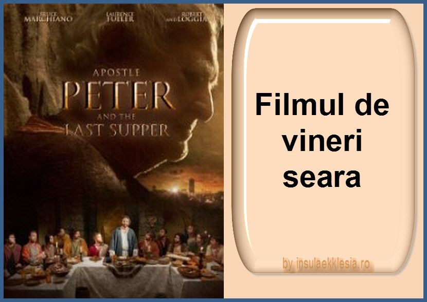 Apostle Peter .the Last Supper - Apostolul Petru si Cina cea de Taina (2012)[3]